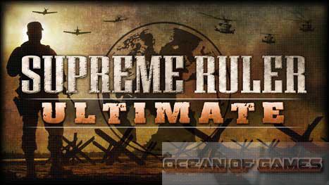 Supreme Ruler Ultimate Free Download