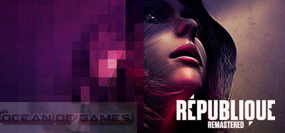 Republique Remastered Setup Download For Free