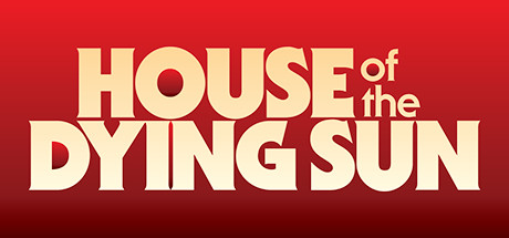 House of the Dying Sun Free Download