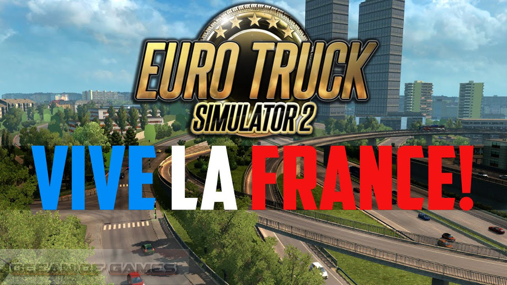 Euro Truck Simulator 2 Vive la France Free Download