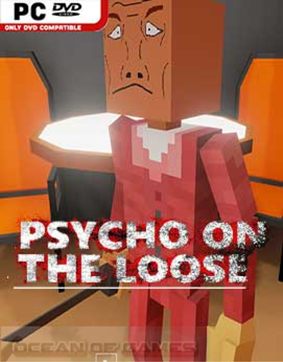 Psycho on the Loose Free Download