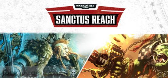Warhammer 40.000 Sanctus Reach Free Download