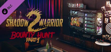 Shadow Warrior 2 Bounty Hunt DLC Part 1 Free Download